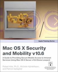 Mac OS X Security and Mobility v10.6