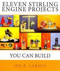 Eleven Stirling Engine Projects You Can Build
