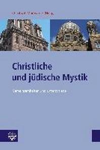Christliche und juedische Mystik