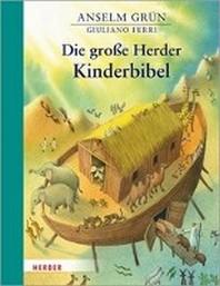 Die grosse Herder Kinderbibel