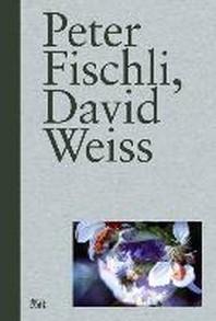 Peter Fischli, David Weiss