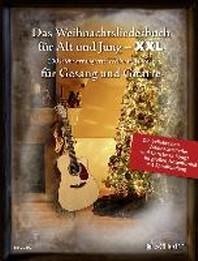 Das Weihnachtsliederbuch f?r Alt und Jung - XXL