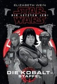 Star Wars: Die letzten Jedi - Cobalt Staffel