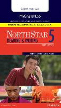Northstar Reading and Writing 5 Myenglishlab, International Edition