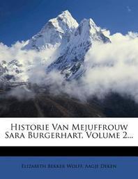 Historie Van Mejuffrouw Sara Burgerhart, Volume 2...