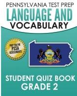 PENNSYLVANIA TEST PREP Language and Vocabulary Student Quiz Book Grade 2