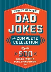 The World's Greatest Dad Jokes