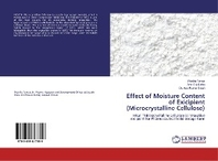 Effect of Moisture Content of Exicipient (Microcrystalline Cellulose)