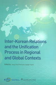 Inter-Korean Relations and the Unification Process in regional and Global Contexts