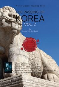 영어로 읽는 대한제국 멸망사, 2부 : THE PASSING OF KOREA, Vol. 2 [영어원서]