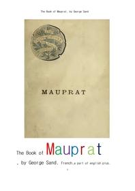 조르주 상드의 모프라.프랑스어.The Book of Mauprat, by George Sand