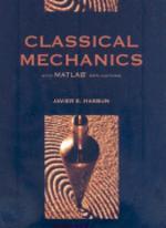 Classical Mechanics With MATLAB Applications