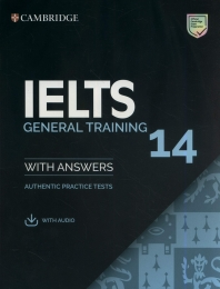 Cambridge IELTS 14 : General Training Student's Book with Answers with Audio