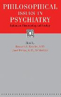 Philosophical Issues in Psychiatry