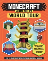 Minecraft Master Builder World Tour (Independent & Unofficial)