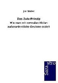 Das Zulu-Prinzip