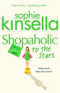 Shopaholic to the Stars  (Shopaholic Book 7)
