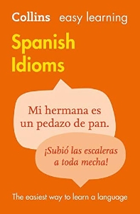 Collins Easy Learning Spanish Idioms