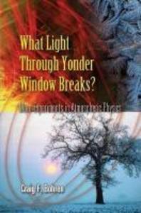What Light Through Yonder Window Breaks?