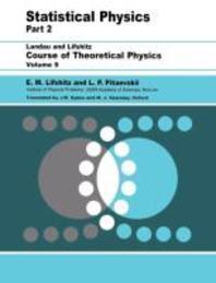 Statistical Physics, Part 2, Vol. 9