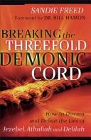 Breaking the Threefold Demonic Cord