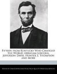 Fifteen from Kentucky Who Changed the World