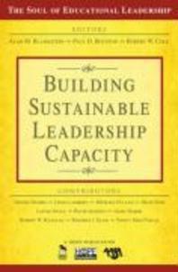 Building Sustainable Leadership Capacity