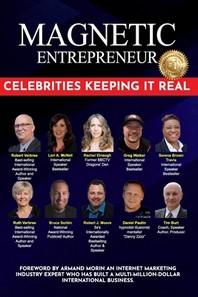 Magnetic Entrepreneur Celebrities Keeping it Real
