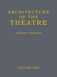 Architecture of the Theatre