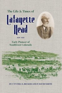 The Life & Times of Lafayette Head