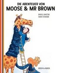 Die Abenteuer von Moose und Mr Brown