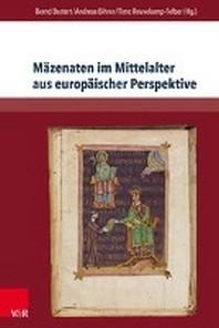 Mazenaten Im Mittelalter Aus Europaischer Perspektive