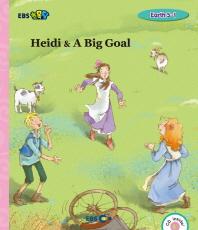 EBS 초목달 Heidi & A Big Goal