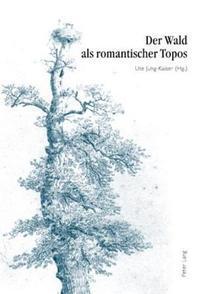 Wald als romantischer Topos