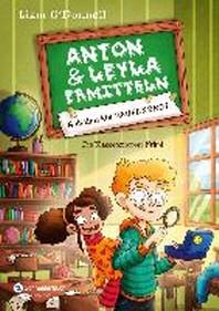 Anton und Leyla ermitteln, Band 01