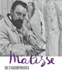 Matisse--Metamorphoses