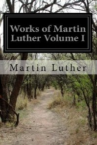 Works of Martin Luther Volume II
