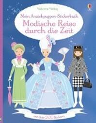 Mein Anziehpuppen-Stickerbuch: Modische Reise durch die Zeit