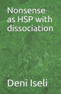 Nonsense as Hsp with Dissociation