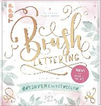Brush Lettering. Gestalten mit Brushpen und Watercolor by May and Berry