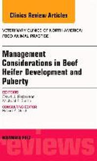 Beef Heifer Development, an Issue of Veterinary Clinics