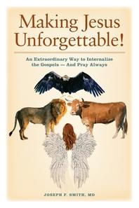 Making Jesus Unforgettable!