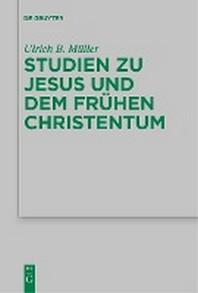 Studien zu Jesus und dem fruehen Christentum