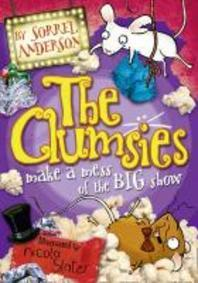 The Clumsies Make a Mess of the Big Show
