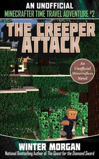 The Heroic Visitor (for Fans of Creepers), 2