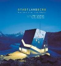 Stadt, Land, Berg. Neue Architektur in der Schweiz