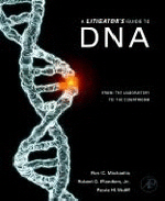 A Litigator's Guide to DNA : From the Laboratory to the Courtroom