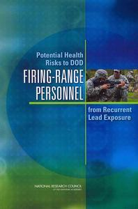 Potential Health Risks to DOD Firing-Range Personnel from Recurrent Lead Exposure