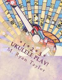123 Ukulele Play!