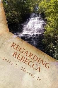Regarding Rebecca